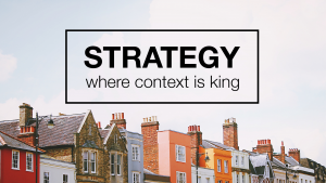 Strategy: Where Context is King